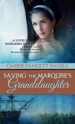 Saving The Marquise's Granddaughter (Paperback)