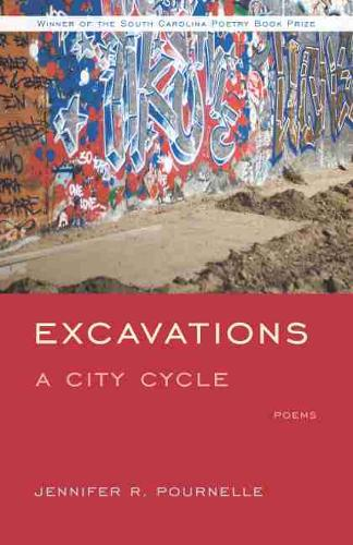 Excavations: A City Cycle (Paperback)