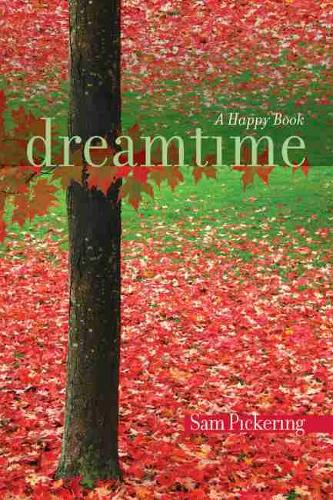 Dreamtime: A Happy Book (Paperback)