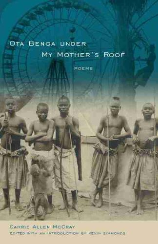 Ota Benga Under My Mother's Roof - Palmetto Poetry Series (Paperback)
