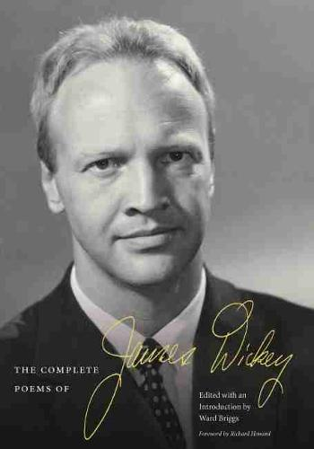 The Complete Poems of James Dickey (Hardback)