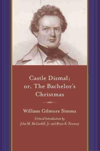 Castle Dismal: or The Bachelor's Christmas (Paperback)