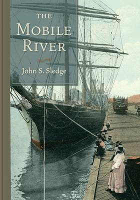 The Mobile River: Special Edition (Hardback)