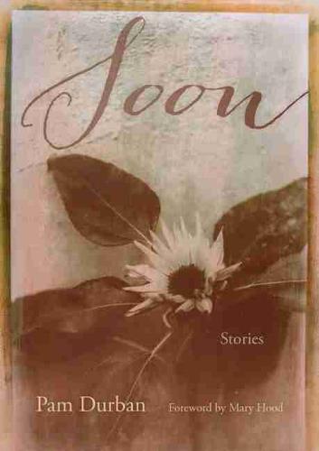 Soon: Stories - Story River Books (Hardback)