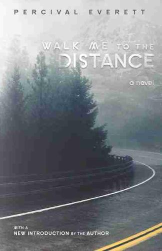 Walk Me to the Distance: A Novel - Southern Revivals (Paperback)