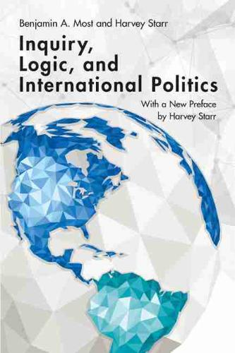 Inquiry, Logic, and International Politics - Studies in International Relations (Paperback)