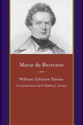 Marie de Berniere: A Tale of the Crescent City (Paperback)