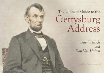The Ultimate Guide to the Gettysburg Address (Paperback)