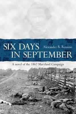 Six Days in September (Hardback)