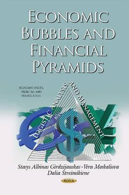 Economic Bubbles & Financial Pyramids: Logistic Analysis & Management (Hardback)