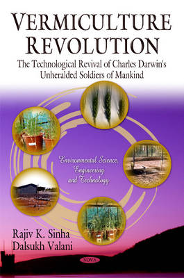 Vermiculture Revolution: The Technological Revival of Charles Darwin's Unheralded Soldiers of Mankind (Hardback)
