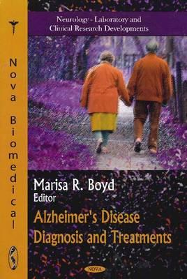 Alzheimer's Disease Diagnosis & Treatments (Hardback)