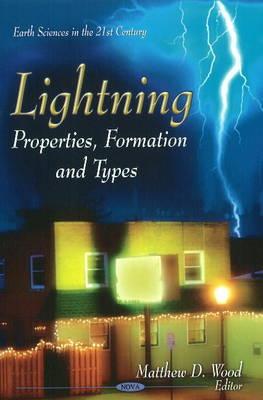 Lightning: Properties, Formation & Types (Hardback)