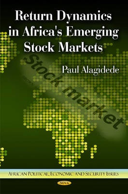 Return Dynamics in Africa's Emerging Stock Markets (Hardback)