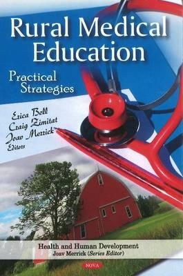Rural Medical Education: Practical Strategies (Hardback)