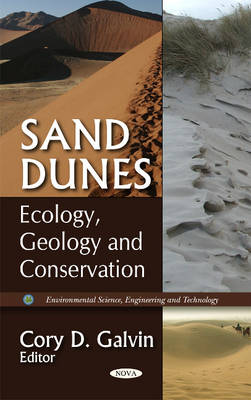 Sand Dunes: Conservation, Types & Desertification (Hardback)