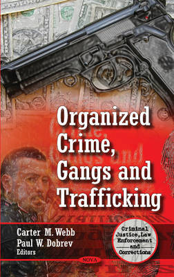 Organized Crime, Gangs & Trafficking (Hardback)