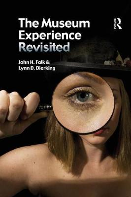 The Museum Experience Revisited (Paperback)