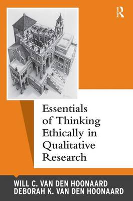 Essentials of Thinking Ethically in Qualitative Research - Qualitative Essentials (Hardback)