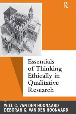 Essentials of Thinking Ethically in Qualitative Research - Qualitative Essentials (Paperback)