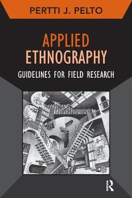 Applied Ethnography: Guidelines for Field Research - Developing Qualitative Inquiry (Paperback)