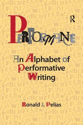 Performance: An Alphabet of Performative Writing (Paperback)