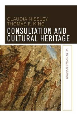 Consultation and Cultural Heritage: Let Us Reason Together (Paperback)