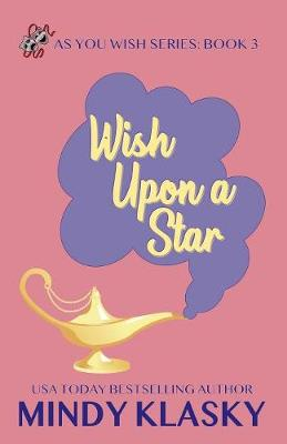 Wish Upon a Star - As You Wish 3 (Paperback)
