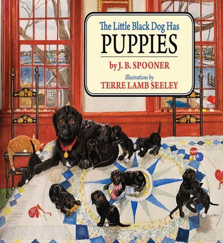 The Little Black Dog Has Puppies - Little Black Dog (Hardback)