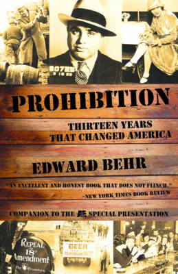 Prohibition: Thirteen Years That Changed America (Paperback)