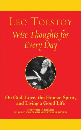 Wise Thoughts for Every Day: On God, Love, the Human Spirit, and Living a Good Life (Paperback)