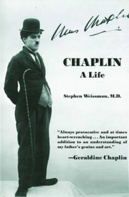Chaplin: A Life (Paperback)