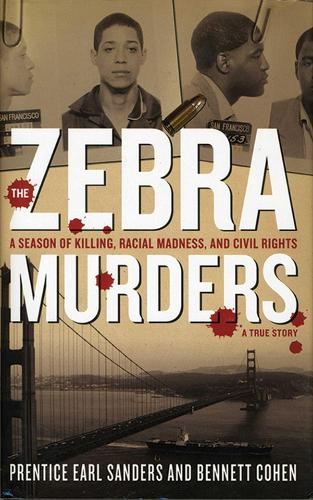 The Zebra Murders: A Season of Killing, Racial Madness and Civil Rights (Paperback)