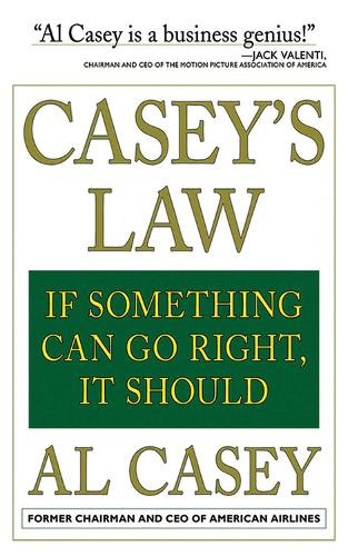 Casey's Law: If Something Can Go Right, It Should (Paperback)