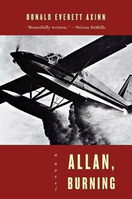 Allan, Burning: A Novel (Paperback)