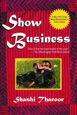 Show Business: A Novel of India (Paperback)