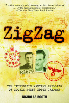 Zigzag: The Incredible Wartime Exploits of Double Agent Eddie Chapman (Paperback)