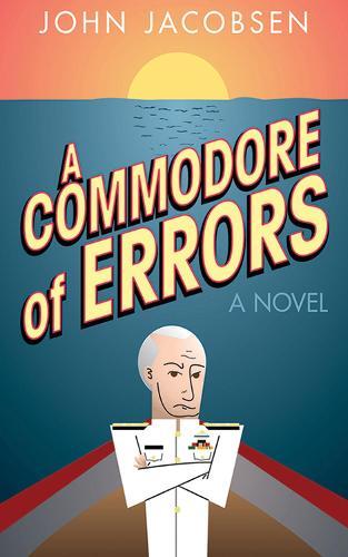 A Commodore of Errors: A Novel (Hardback)