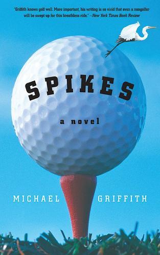 Spikes: A Novel (Paperback)