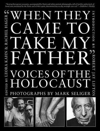 When They Came to Take My Father: Voices of the Holocaust (Paperback)