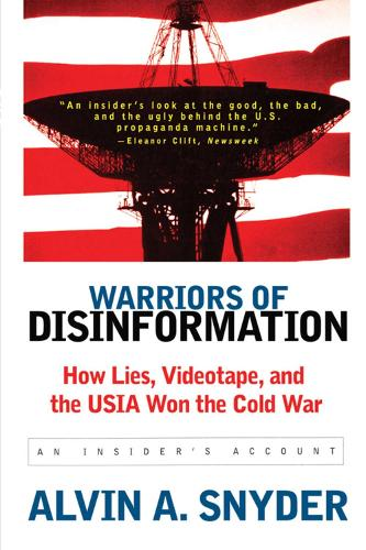 Warriors of Disinformation: How Lies, Videotape, and the USIA Won the Cold War (Paperback)