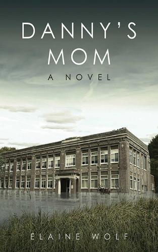 Danny's Mom: A Novel (Hardback)