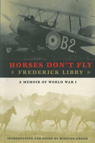 Horses Don't Fly: The Memoir of the Cowboy Who Became a World War I Ace (Paperback)