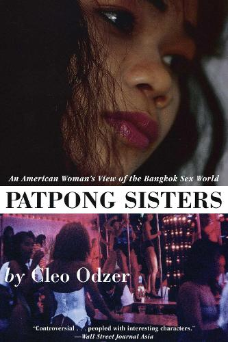 Patpong Sisters: An American Woman's View of the Bangkok Sex World (Paperback)