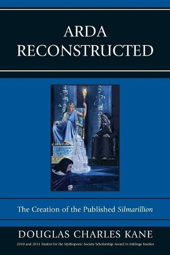 Arda Reconstructed: The Creation of the Published Silmarillion (Paperback)