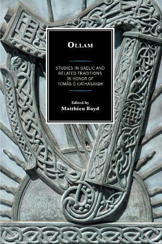 Ollam: Studies in Gaelic and Related Traditions in Honor of Tomas O Cathasaigh (Paperback)