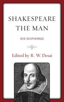 Shakespeare the Man: New Decipherings (Paperback)