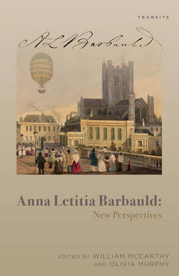 Anna Letitia Barbauld: New Perspectives - Transits: Literature, Thought & Culture, 1650-1850 (Paperback)
