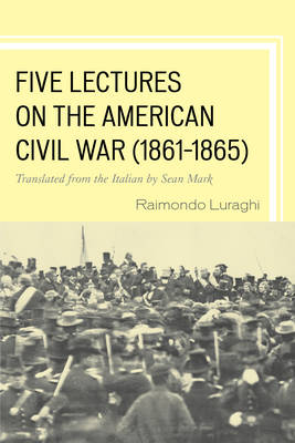Five Lectures on the American Civil War, 1861-1865 (Paperback)