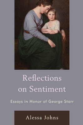 Reflections on Sentiment: Essays in Honor of George Starr (Hardback)